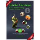 Sztuka Carvingu. Kurs Podstawowy. Podręcznik do ćwiczeń
